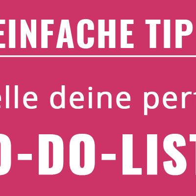 Die-perfekte-To-Do-Liste-Tipps