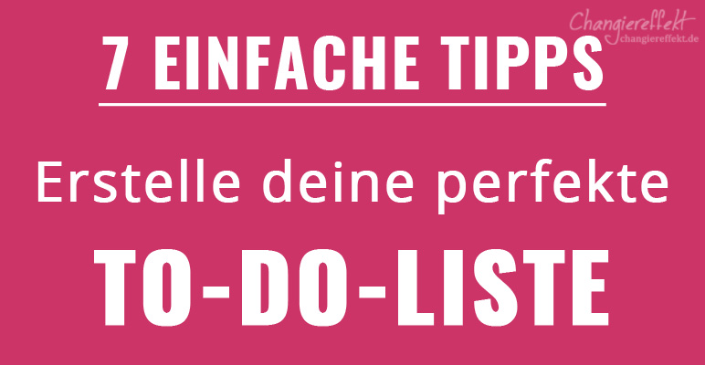 Die-perfekte-To-Do-Liste-Tipps