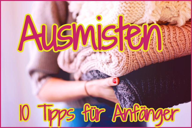 Ausmisten-Tipps-fuer-Anfaenger