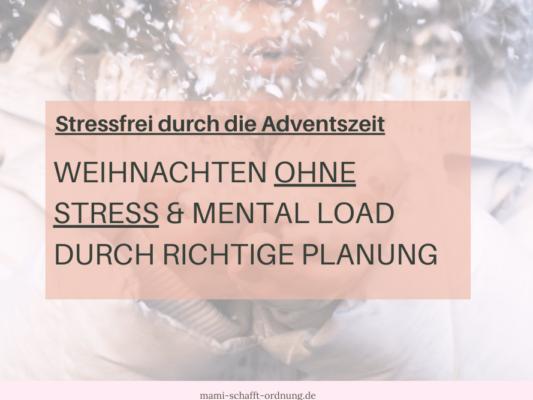 Weihnachten ohne Stress durch Planung & Prioritäten